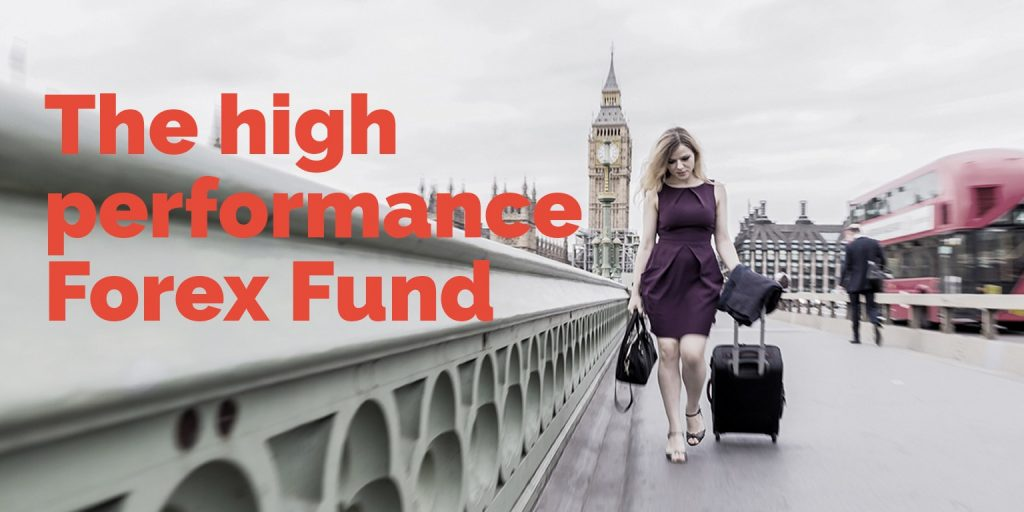 High-Performance Forex Fund with Appropriate Risk Management